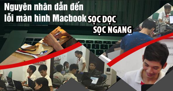 Nguyên nhân dẫn đến màn hình macbook bị sọc