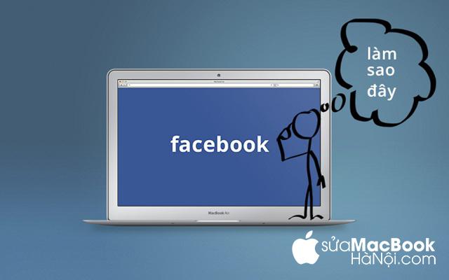 MacBook không vào được Facebook – Nguyên nhân vì sao?